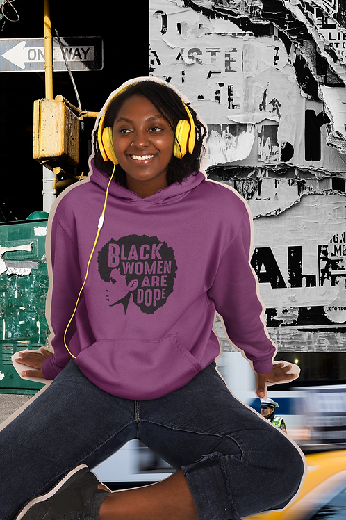Black Women Are Dope Hoodie