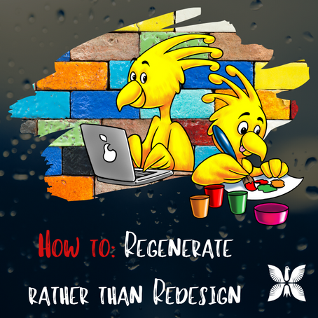 Education - regenerate rather than redesign
