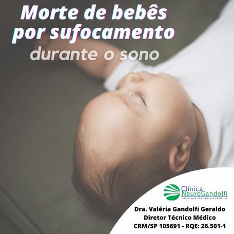 Morte por sufocamente em bebês durante o sono.