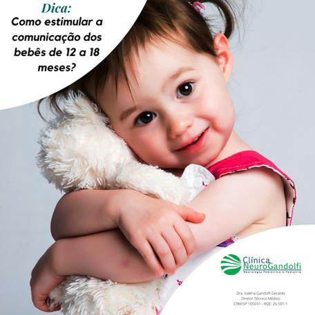 Dicas de como estimular a comunicação dos bebê de 12 a 18 meses.