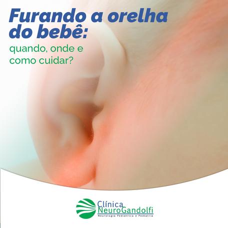 Furando a orelha do bebê: quando, onde e como cuidar?