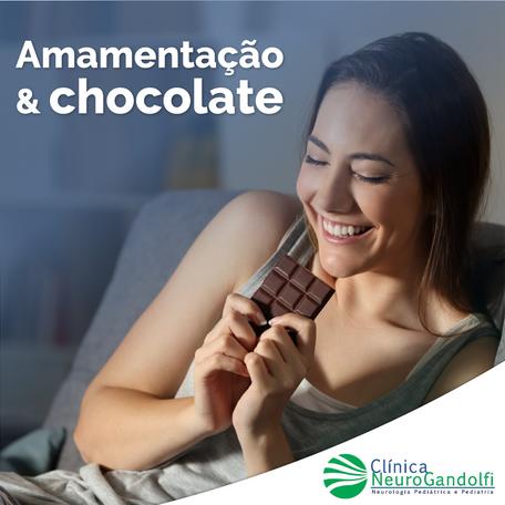 Chocolate & Amamentação