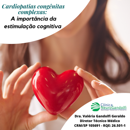Cardiopatias congênitas: A importância da estimulação cognitiva.
