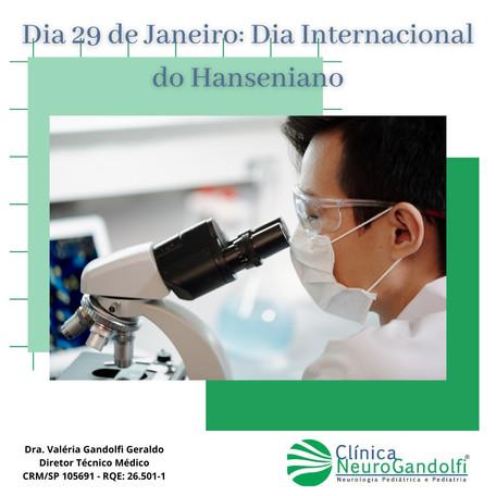 Dia 29 de janeiro: Dia Internacional do Hanseniano.