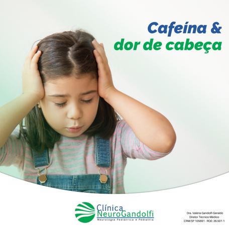Cafeína & Dor de cabeça