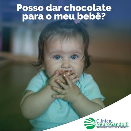 Posso dar chocolate para o meu bebê?