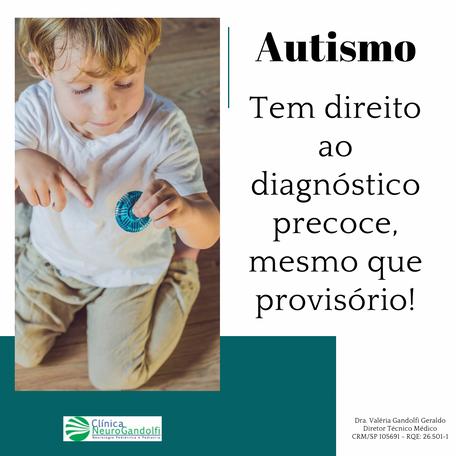 Autismo: tem o direito de diagnóstico precoce, mesmo que provisório!
