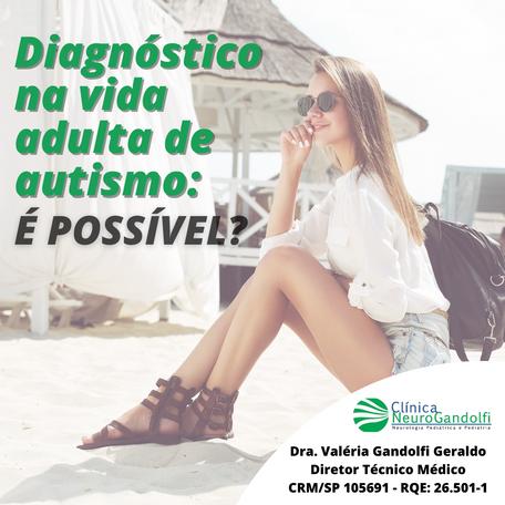 Diagnóstico de autismo na vida adulta: É possível?