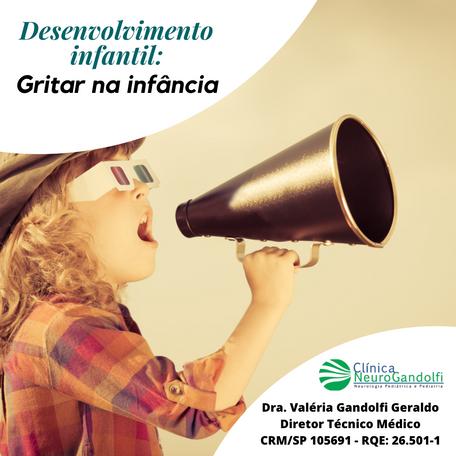 Desenvolvimento infantil: gritar na infância.
