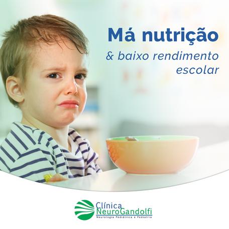 Má nutrição & Baixo rendimento escolar