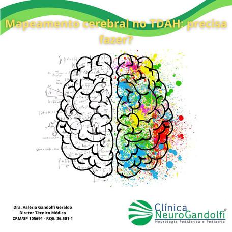 Mapeamento cerebral no TDAH: precisa fazer?