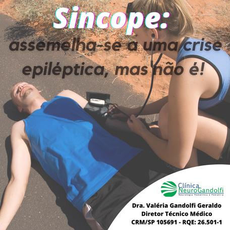Síncope: assemelha-se a uma crise epiléptica, mas não é!