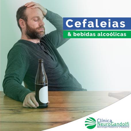 Cefaleias & Bebidas Alcoólicas