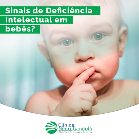 Você conhece os sinais de Deficiência Intelectual nos bebês?
