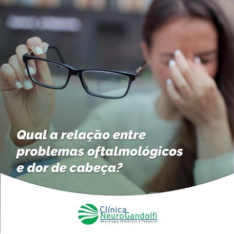 Qual a relação entre problemas oftalmológicos e dor de cabeça?