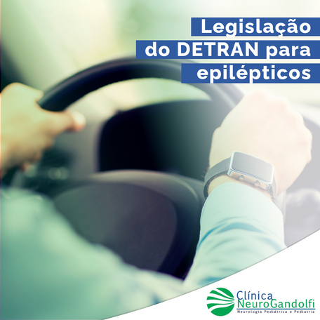 Legislação do DETRAN para pessoas com epilepsia