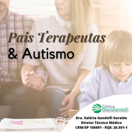 📌Pais terapeutas & Autismo.