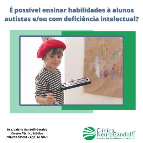 É possível ensinar habilidades à alunos autistas e/ou com deficiência intelectual?
