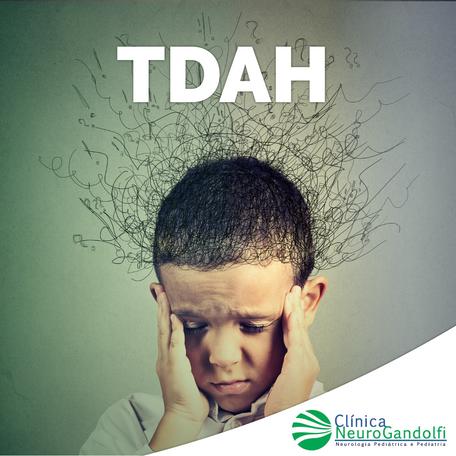 TDAH: Transtorno de Déficit de Atenção com Hiperatividade