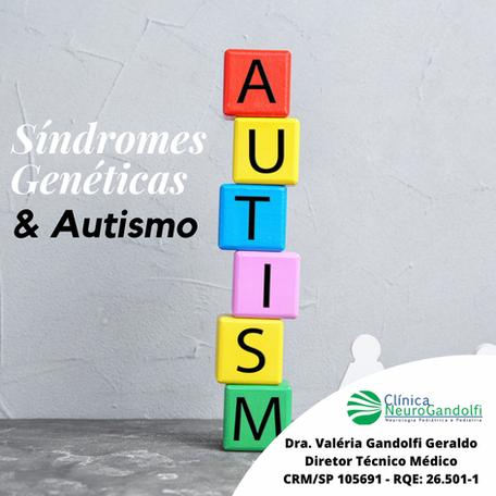 Síndromes genéticas & Autismo