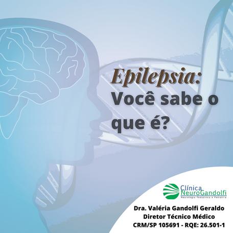 Epilepsia: você sabe o que é?