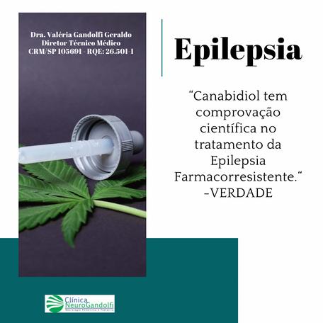 Canabidiol tem comprovação científica no tratamento da Epilepsia Farmacorresistente.