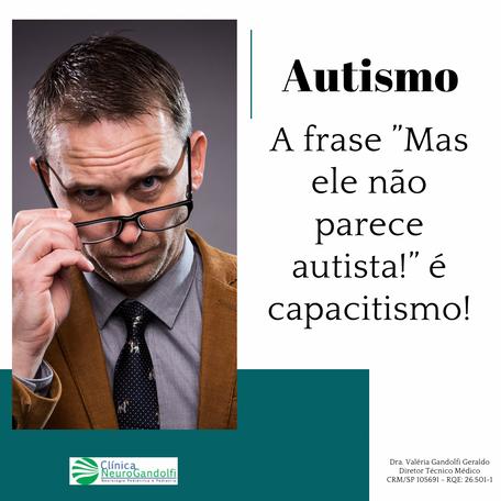 """A frase """"Mas ele não parece autista!"""" é capacitismo!"""