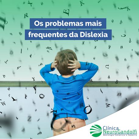 Os problemas mais frequentes da Dislexia