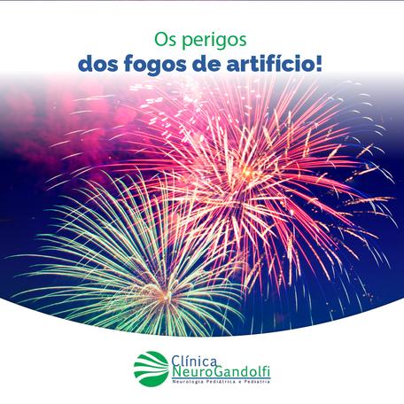 Os perigos dos fogos de artifício