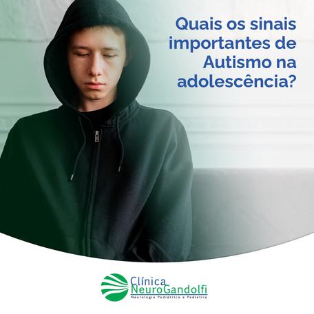 Quais os sinais importantes de Autismo na adolescência?