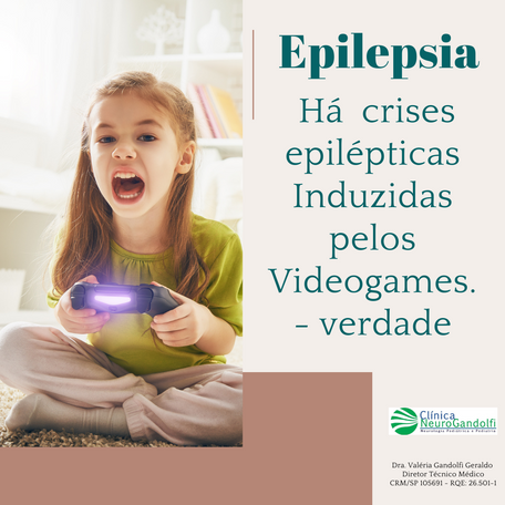 Crises epilépticas Induzidas pelos Videogames.