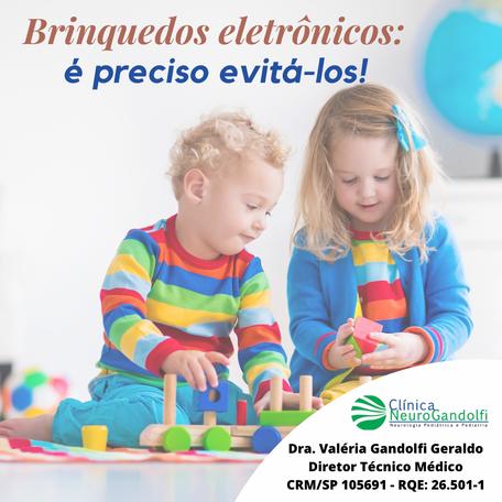 Brinquedos eletrônicos: é preciso evitá-los!