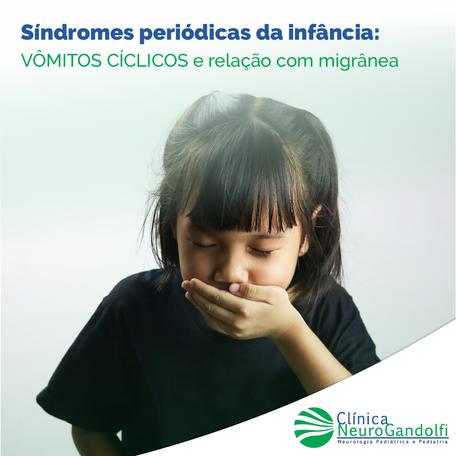 Sindromes periódicas da infância: vômitos ciclicos e relação com migrânea.