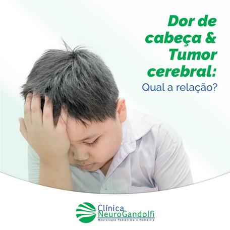 Dor de cabeça & Tumor cerebral: Qual a relação?