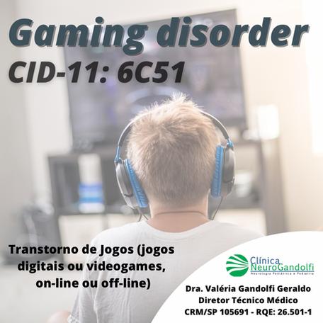 Transtorno de jogos (jogos digitais ou videogames, on-line ou off-line)