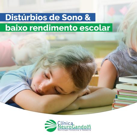 Distúrbios de Sono & Baixo rendimento escolar