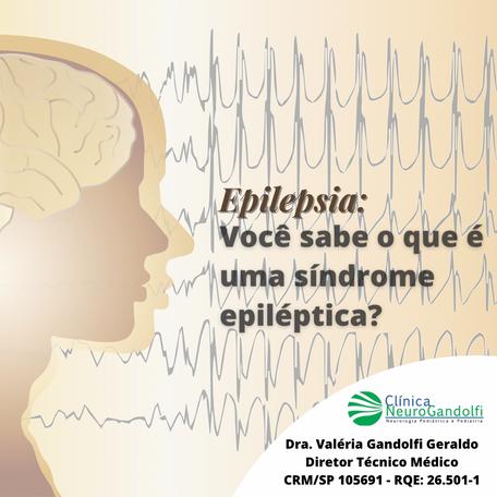 Você sabe o que é uma síndrome epiléptica?