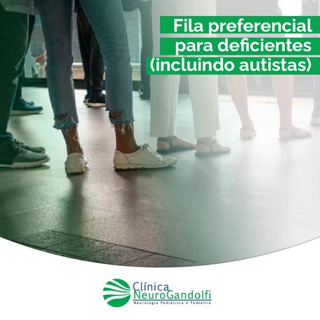 Fila preferencial para deficientes (incluindo autistas).