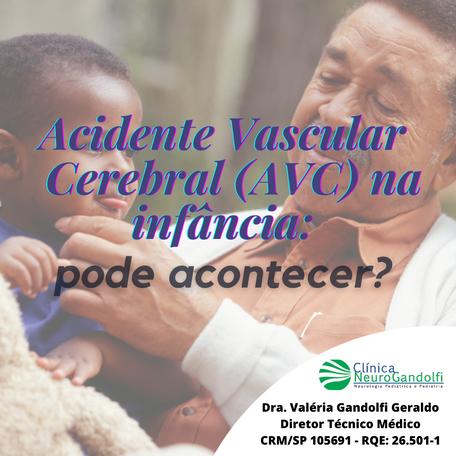 Acidente Vascular Cerebral (AVC) na infância: pode acontecer?