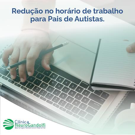 Redução no Horário de Trabalho para Pais de Autistas.