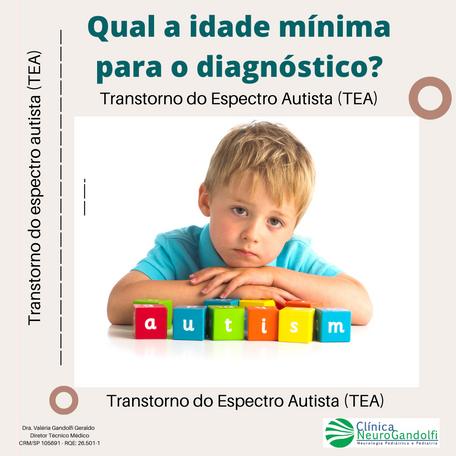 Qual a idade mínima para o diagnóstico de Autismo?