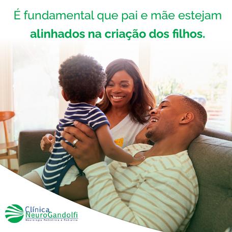 É fundamental que pai e mãe estejam alinhados na criação dos filhos!