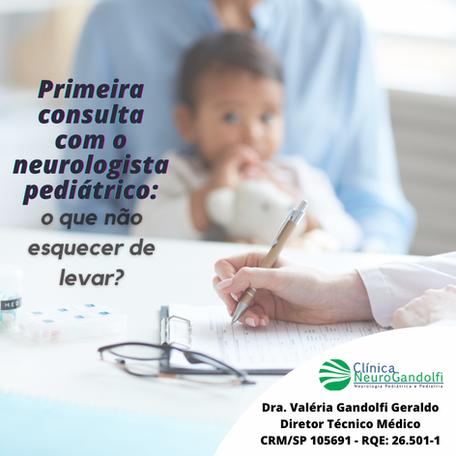 Mas, afinal, o que devo levar na primeira consulta com o neurologista pediátrico?