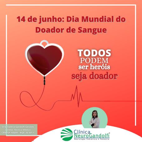 14 de junho: Dia Mundial do Doador de Sangue.