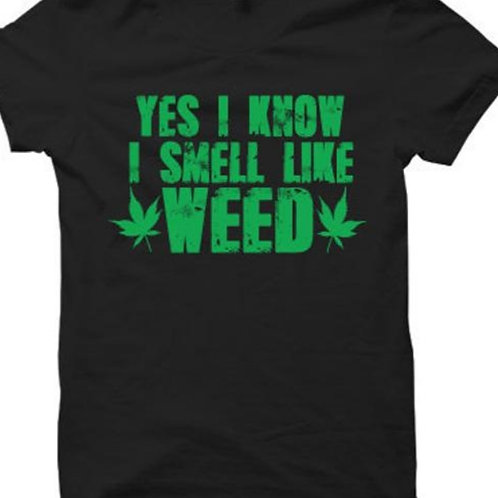 yes i know i smell like weed