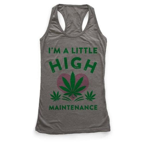 High maintance