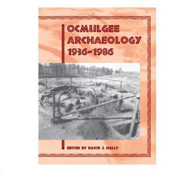 Ocmulgee Archaeology 1936-1986