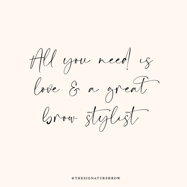 All you need is love & a great browstylist
