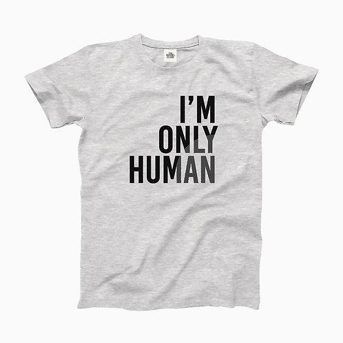 I'm only Human printed Organic T-shirt