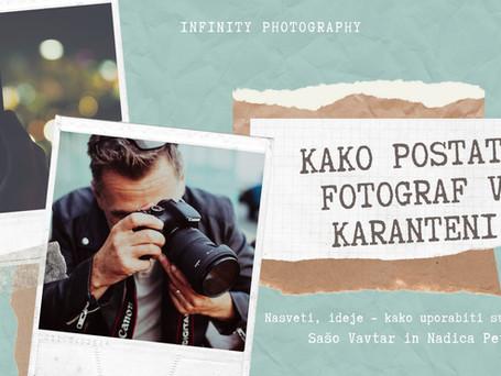 Kako postati fotograf v karanteni